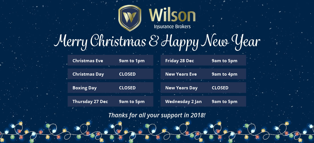 Wilson Insurance Brokers Christmas Opening Hours