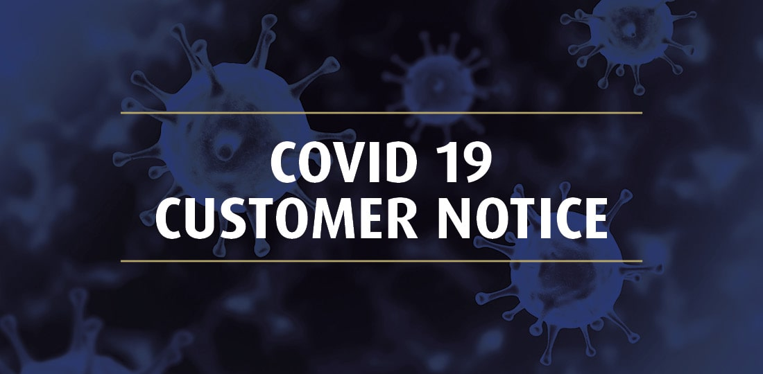COVID – 19 Customer Notice (24.03.2020)